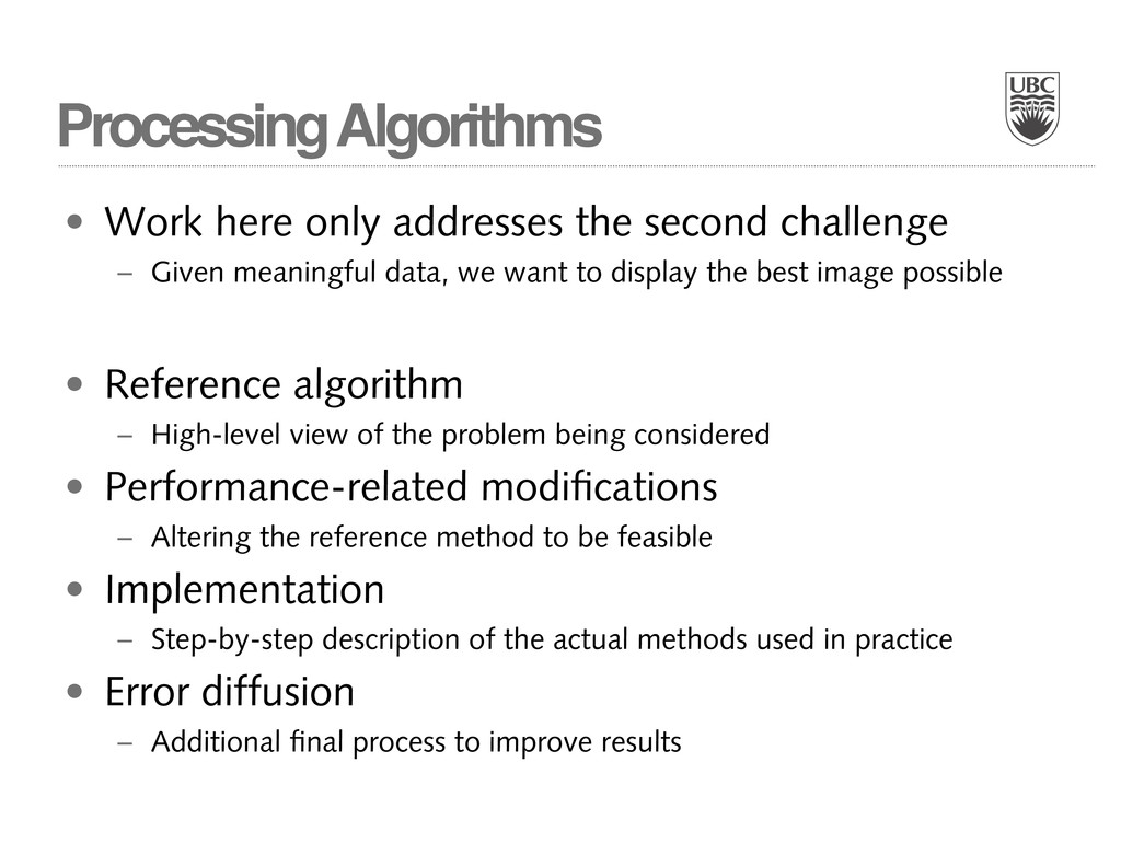 Processing Algorithms • Work here only addresse...
