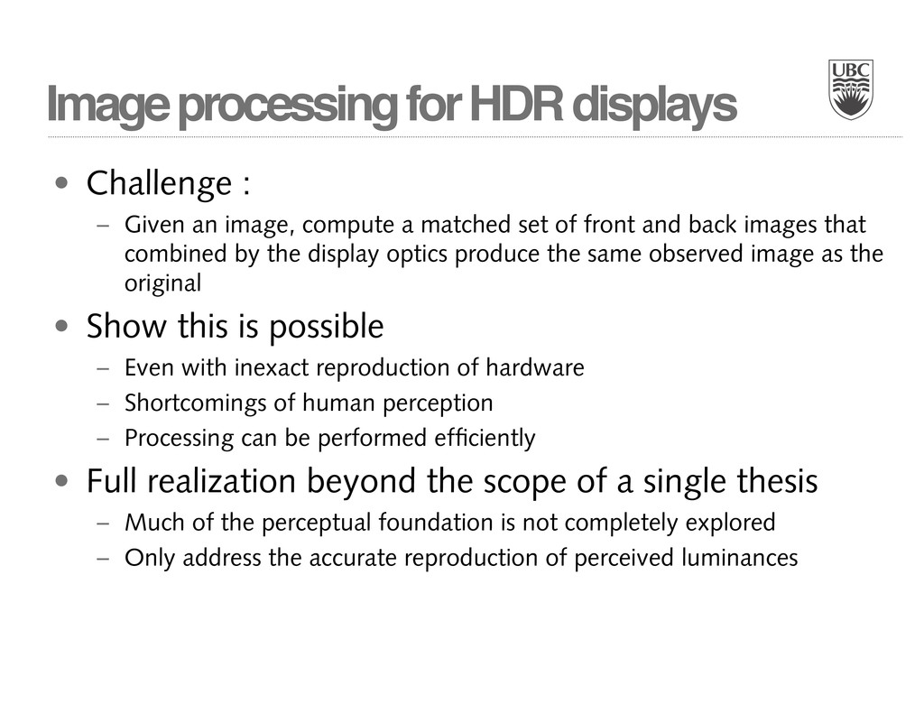 Image processing for HDR displays • Challenge :...