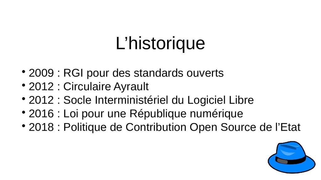  2009 : RGI pour des standards ouverts  2012 ...