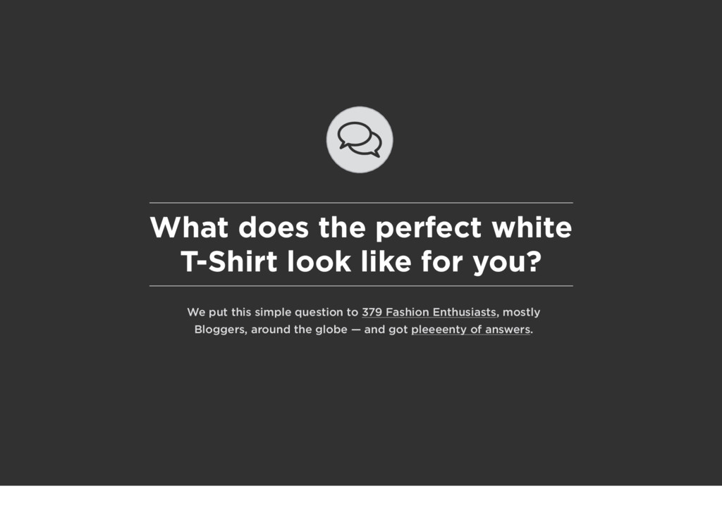 What does the perfect white T-Shirt look like f...