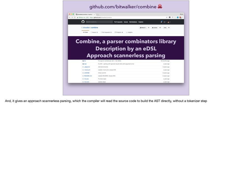 github.com/bitwalker/combine  Approach scannerl...