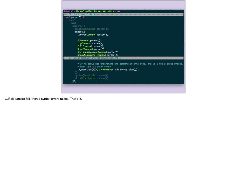 …if all parsers fail, then a syntax errors rais...