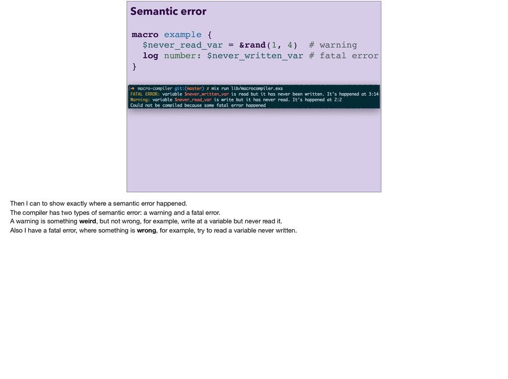 macro example { $never_read_var = &rand(1, 4) #...