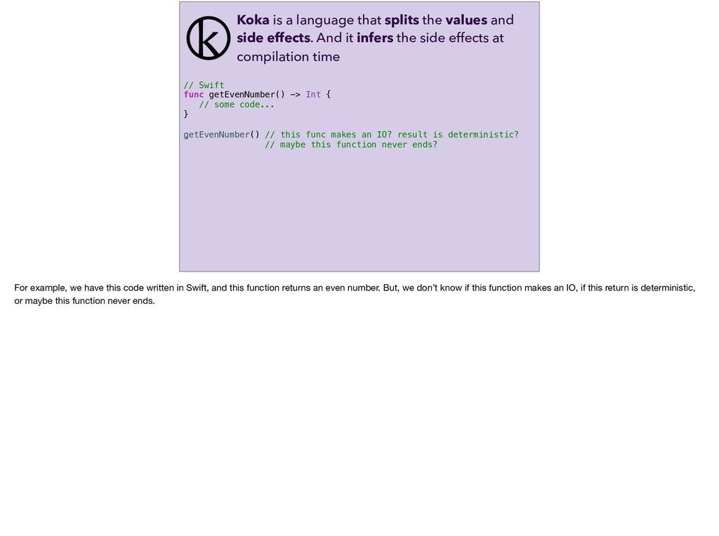 // Swift func getEvenNumber() -> Int { // some ...