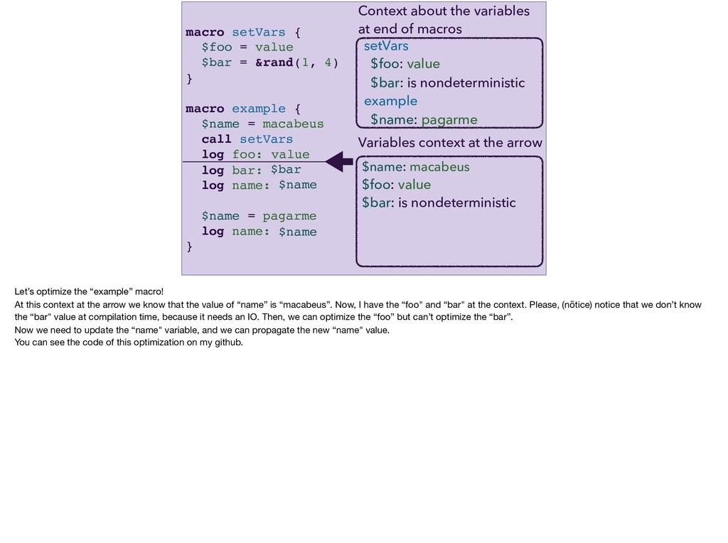 macro setVars { $foo = value $bar = &rand(1, 4)...
