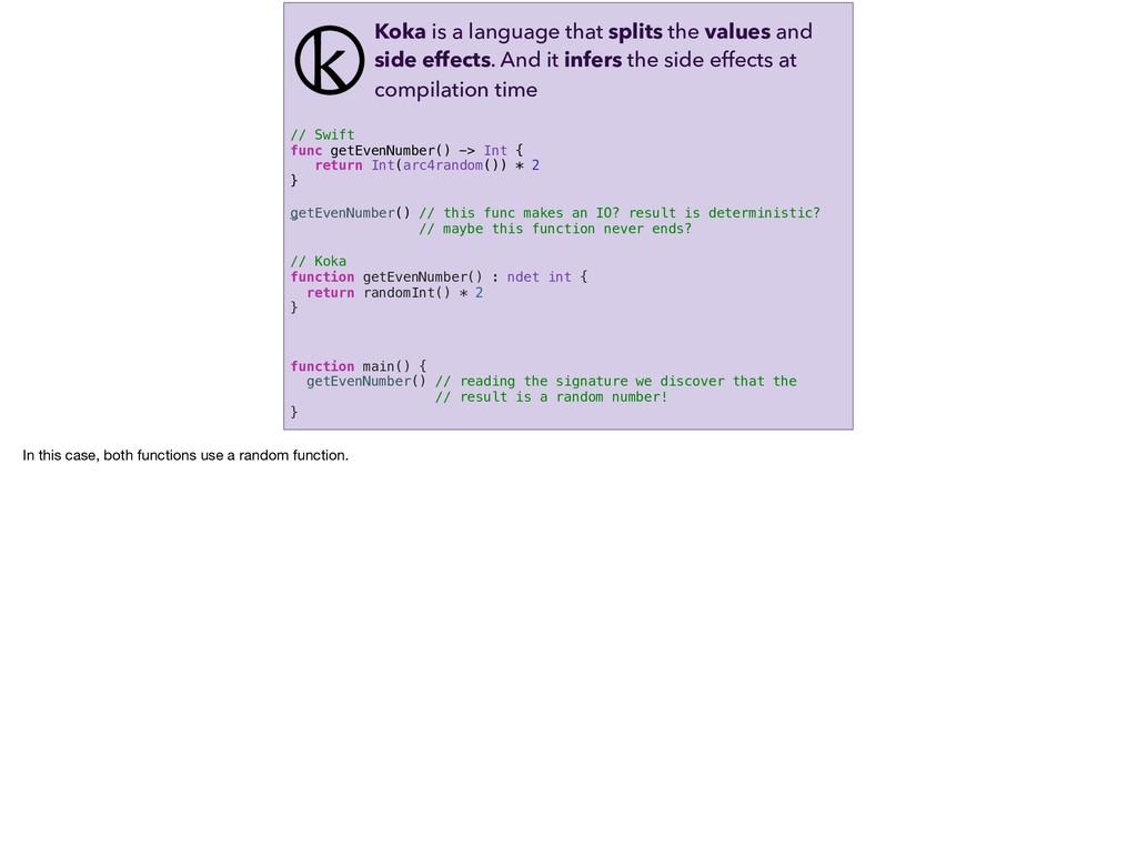 // Koka function getEvenNumber() : ndet int {...