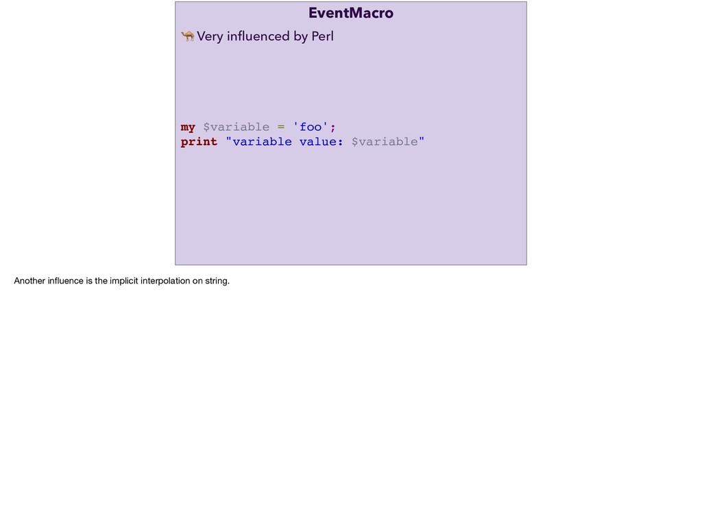 """EventMacro my $variable = 'foo'; print """"variabl..."""