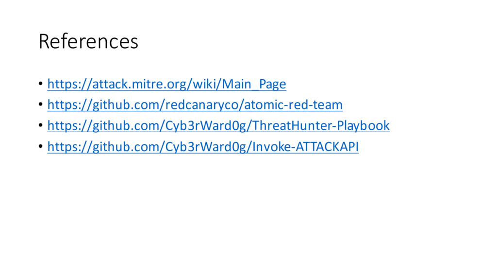 References • https://attack.mitre.org/wiki/Main...
