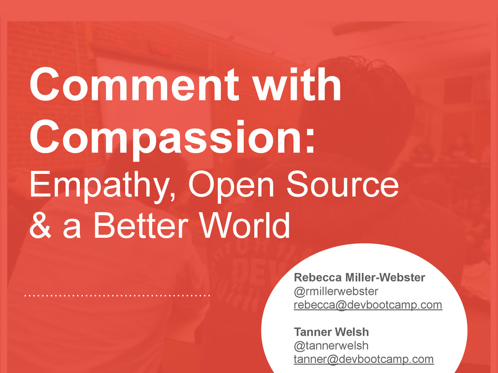 Comment with Compassion: Empathy, Open Source &...