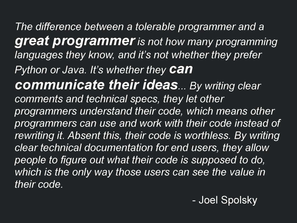 The difference between a tolerable programmer a...