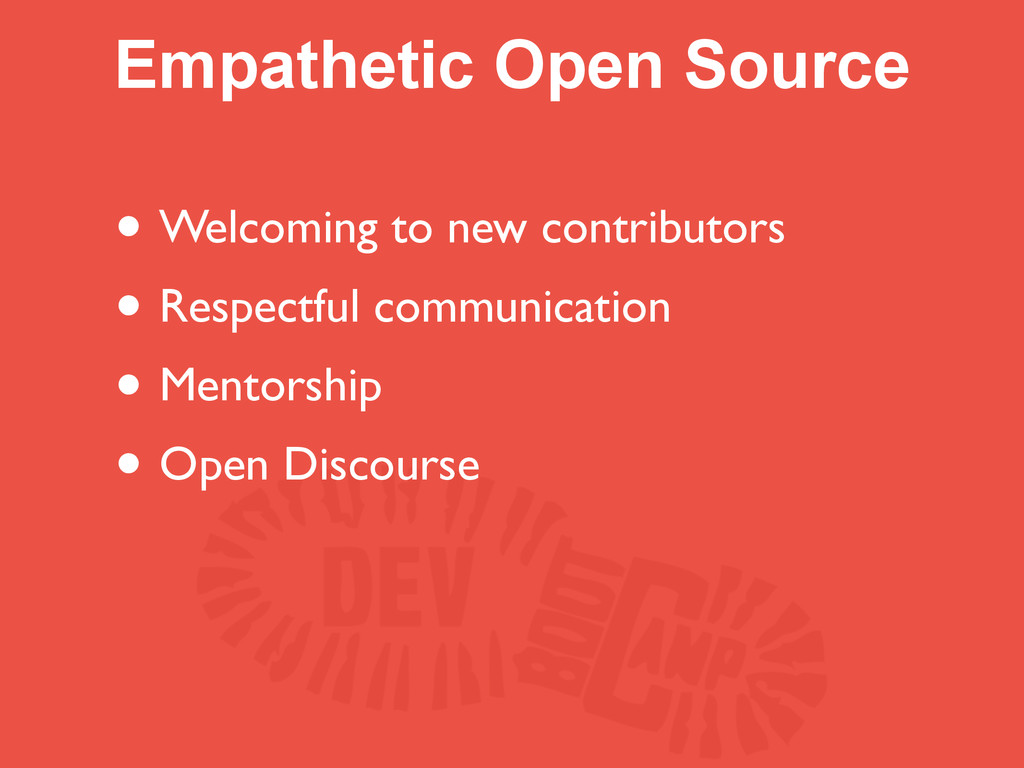 Empathetic Open Source • Welcoming to new contr...