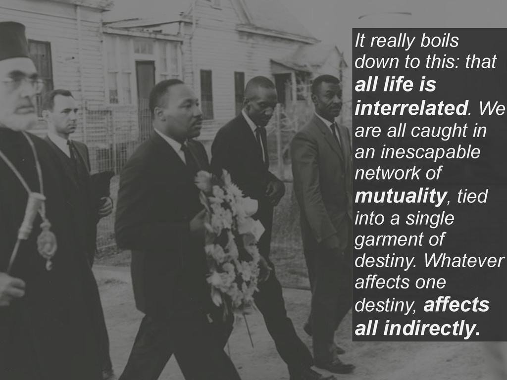 It really boils down to this: that all life is ...
