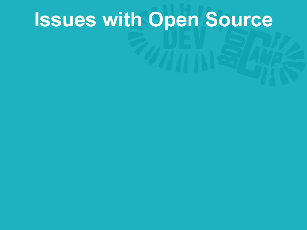 Issues with Open Source