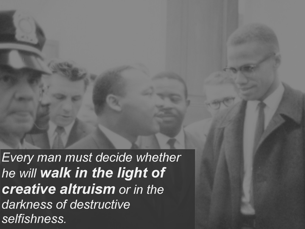 Every man must decide whether he will walk in t...