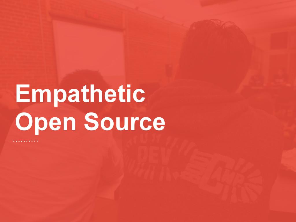 Empathetic Open Source