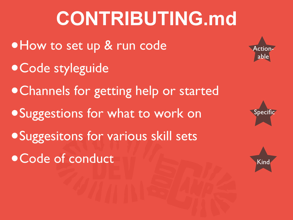 CONTRIBUTING.md •How to set up & run code •Code...