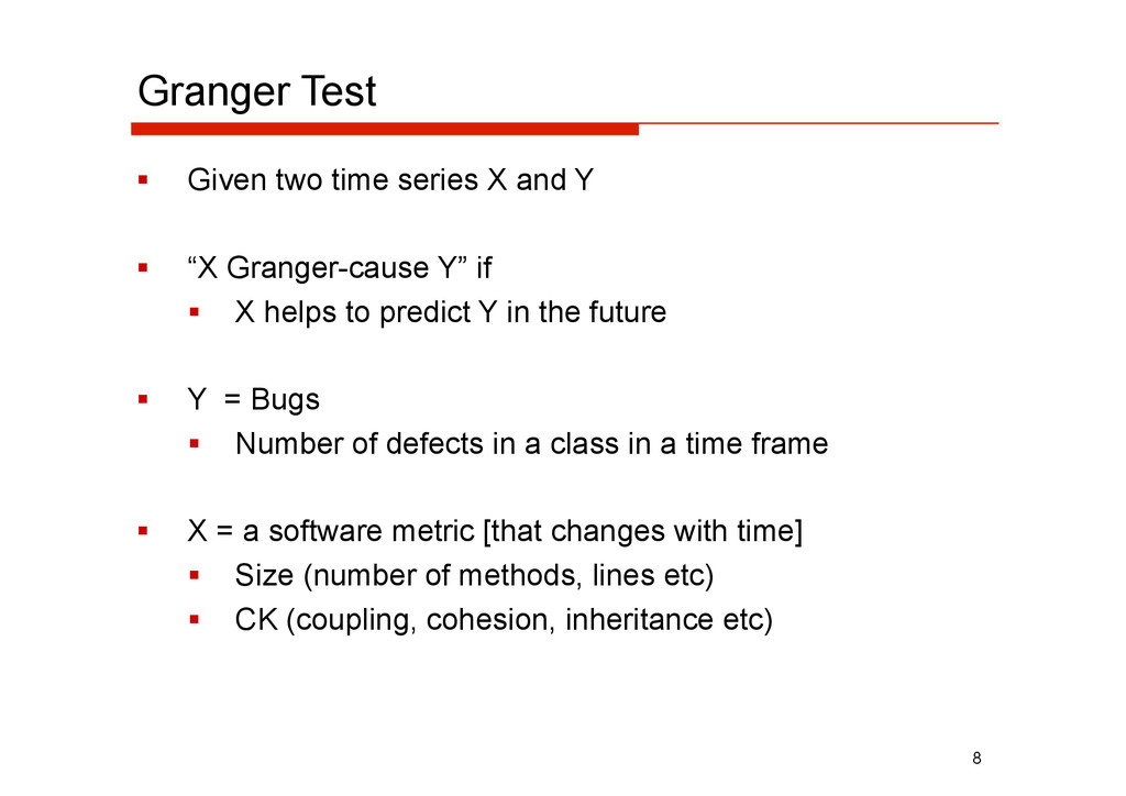 Granger Test   Given two time series X and Y ...