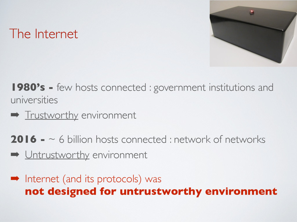 The Internet 1980's - few hosts connected : gov...
