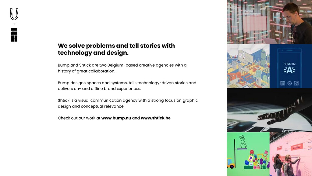 We solve problems and tell stories with technol...