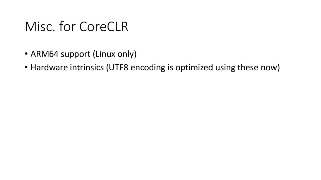 Misc. for CoreCLR • ARM64 support (Linux only) ...