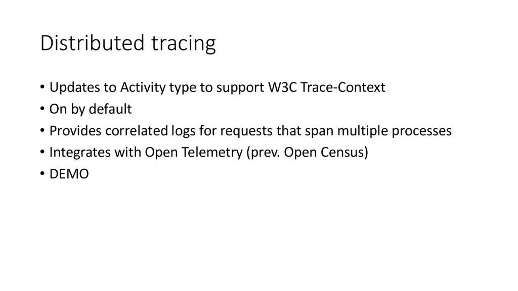 Distributed tracing • Updates to Activity type ...