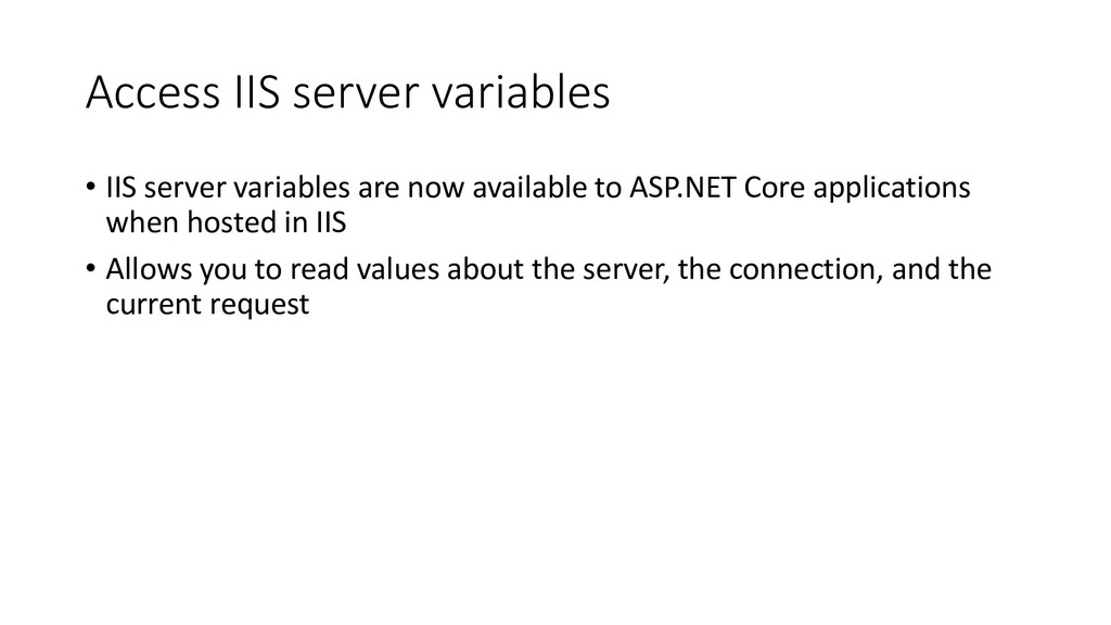 Access IIS server variables • IIS server variab...
