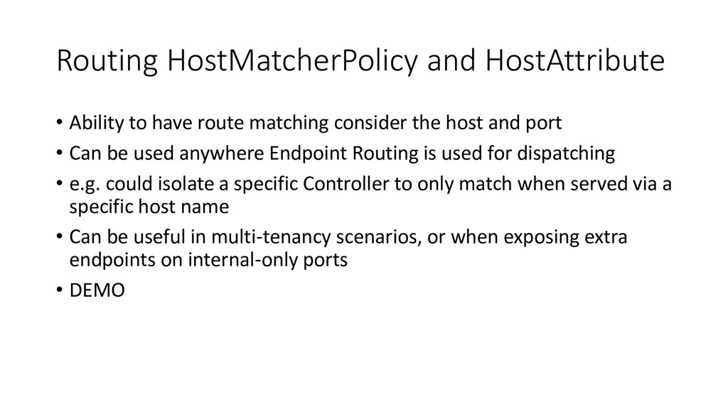 Routing HostMatcherPolicy and HostAttribute • A...