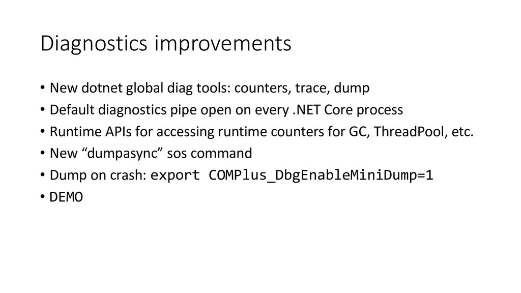 Diagnostics improvements • New dotnet global di...