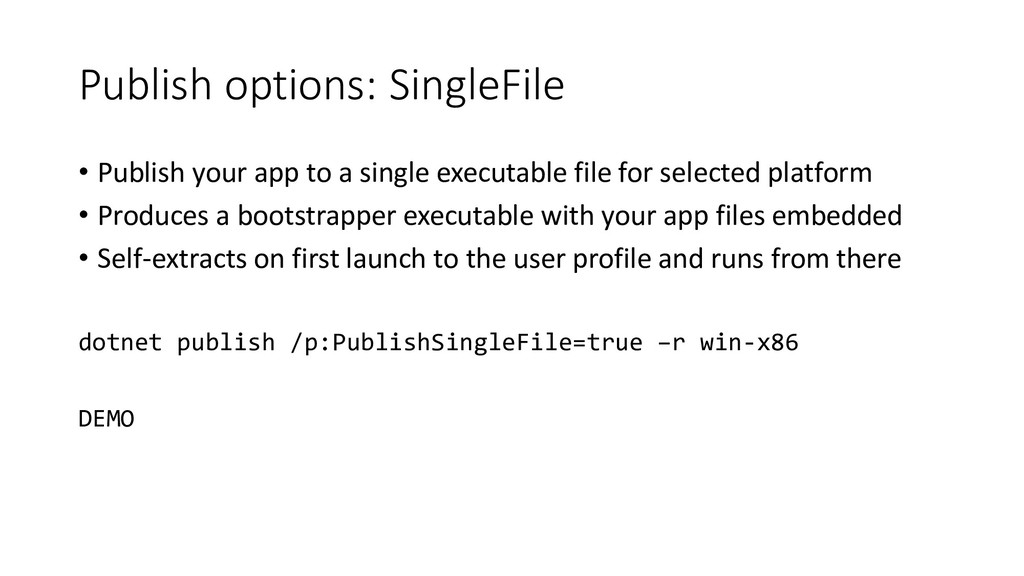 Publish options: SingleFile • Publish your app ...