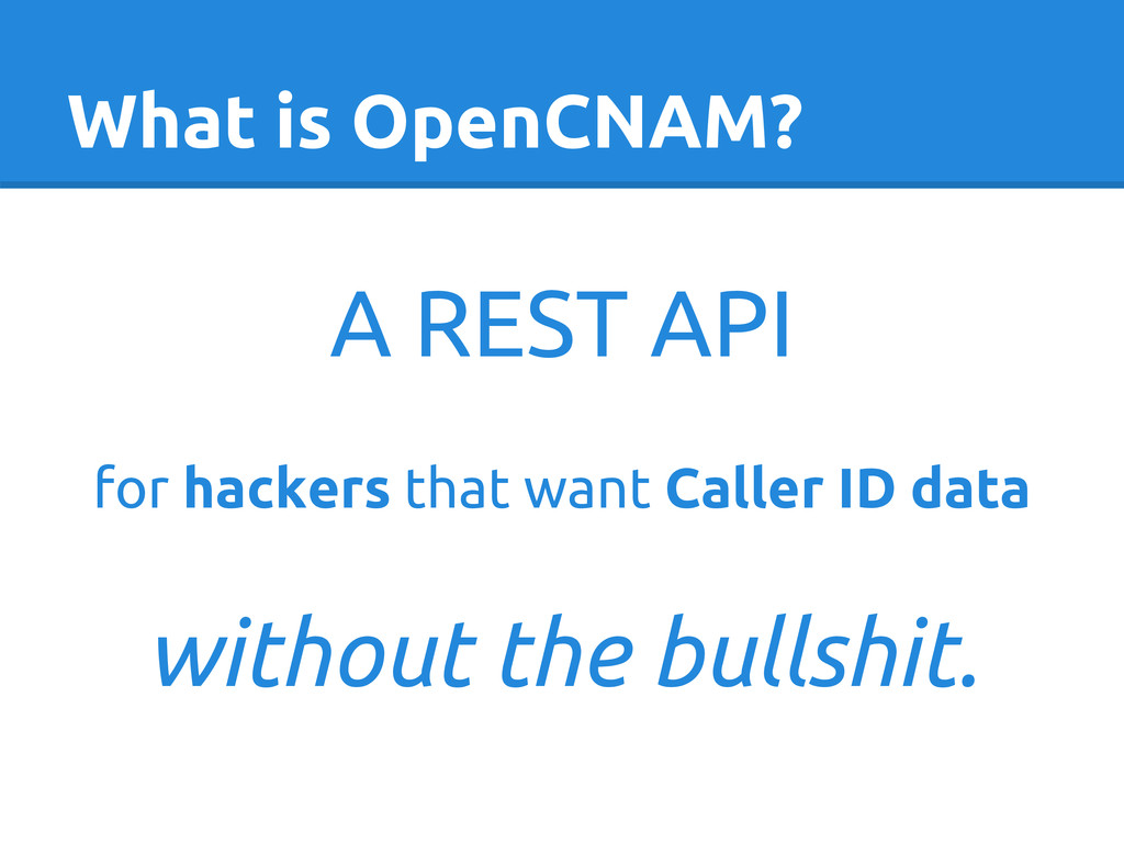What is OpenCNAM? A REST API for hackers that w...