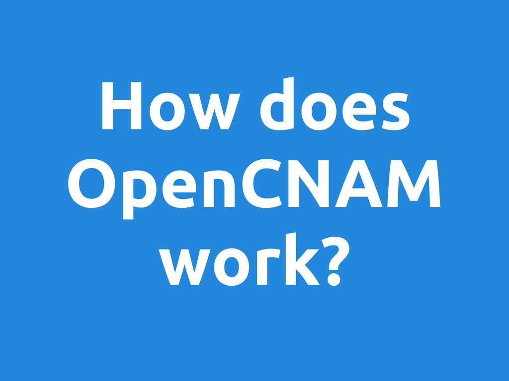 How does OpenCNAM work?