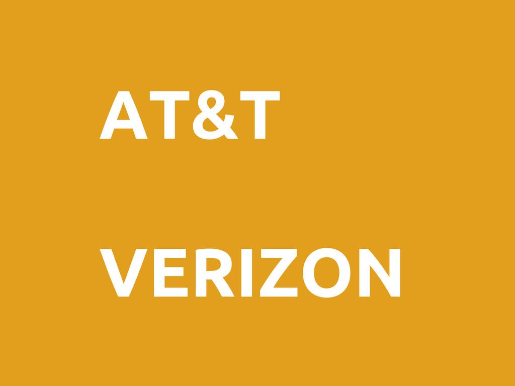 AT&T VERIZON