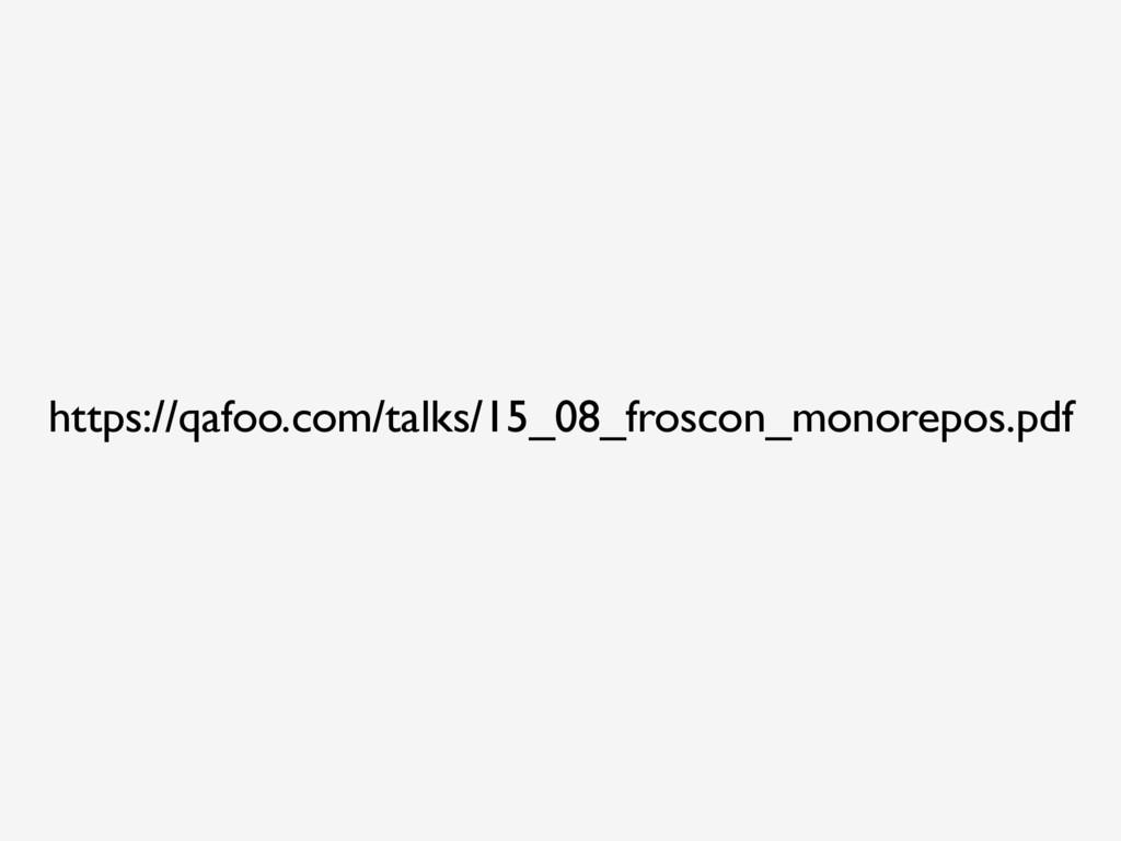 https://qafoo.com/talks/15_08_froscon_monorepos...