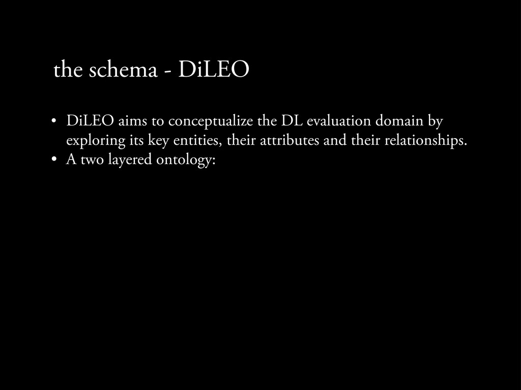 the schema - DiLEO • DiLEO aims to conceptualiz...