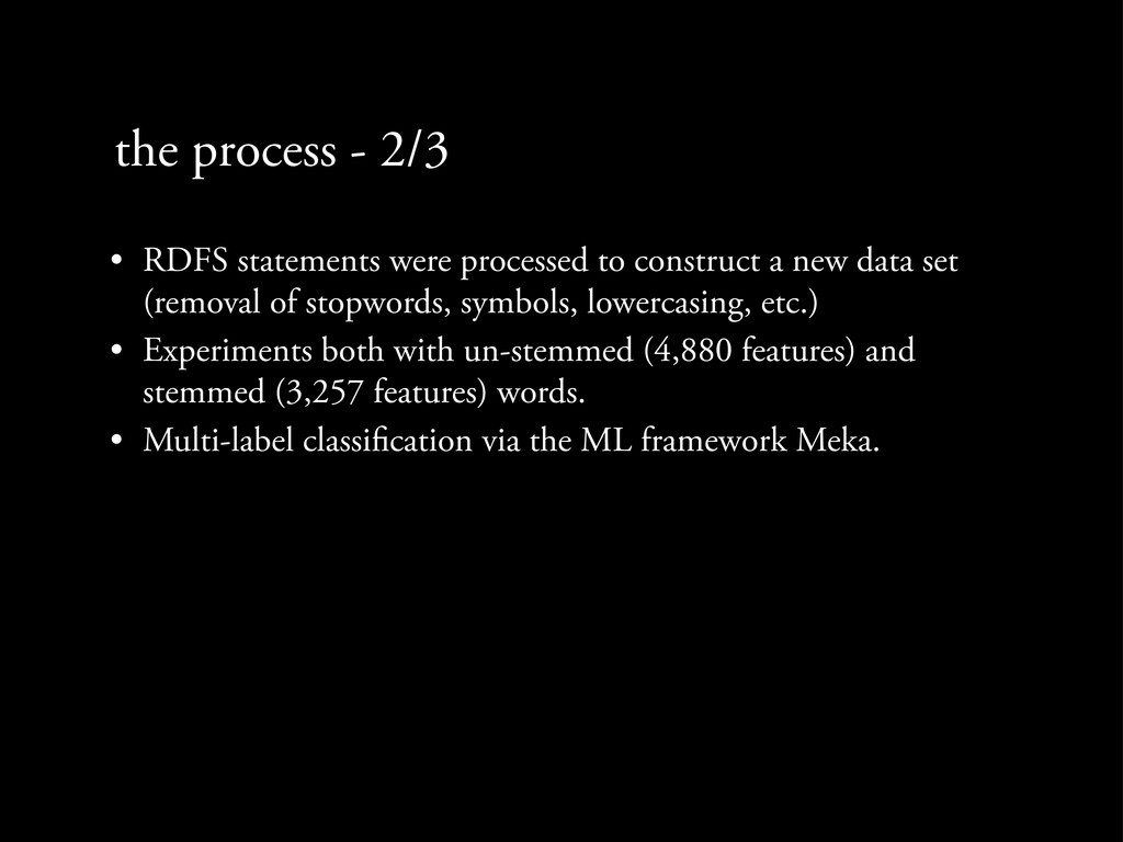 the process - 2/3 • RDFS statements were proces...