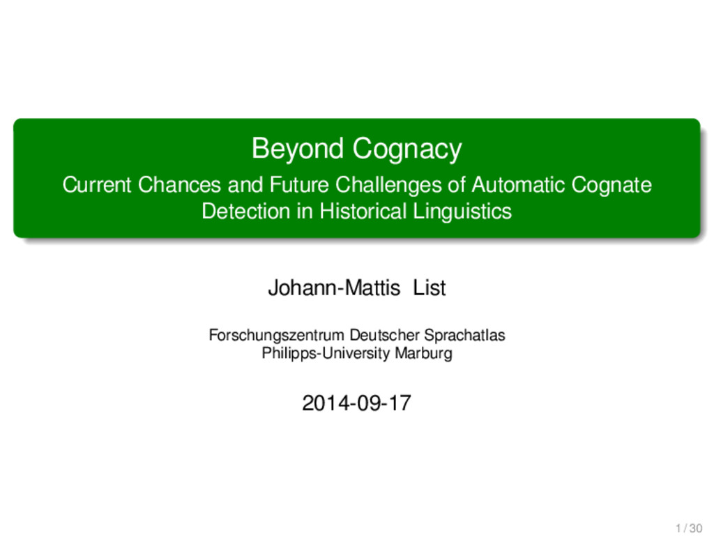 Beyond Cognacy Current Chances and Future Chall...