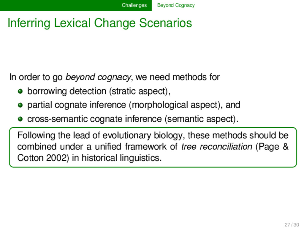 Challenges Beyond Cognacy Inferring Lexical Cha...