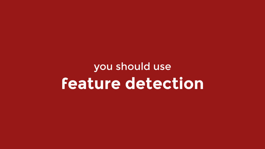 you should use 