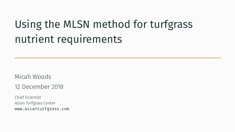 Using the MLSN method for turfgrass nutrient re...