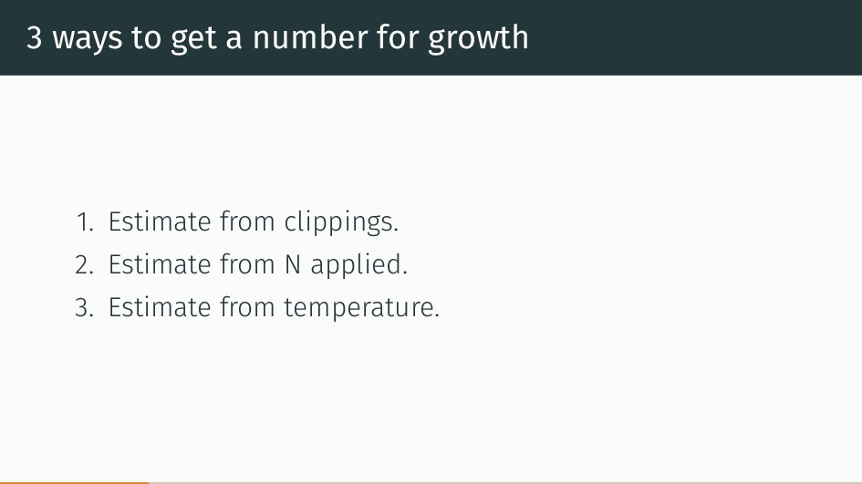 3 ways to get a number for growth 1. Estimate f...
