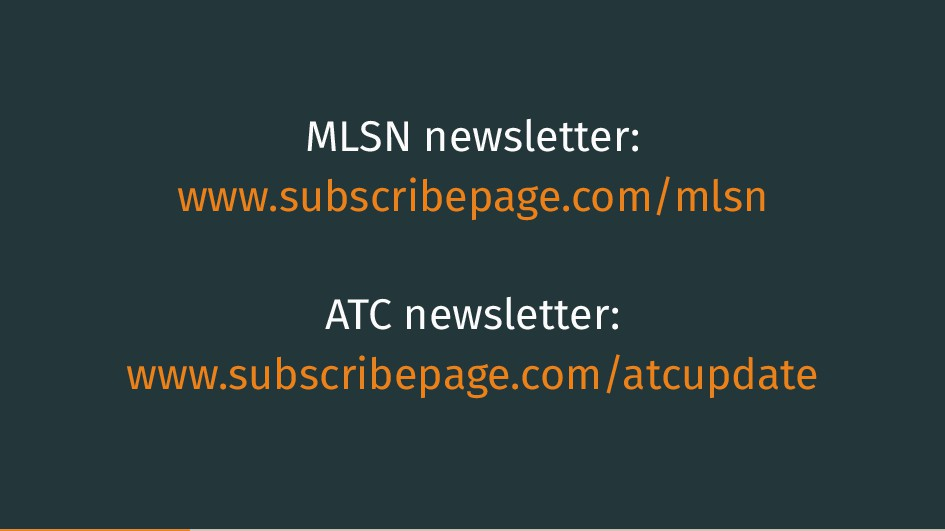 MLSN newsletter: www.subscribepage.com/mlsn ATC...