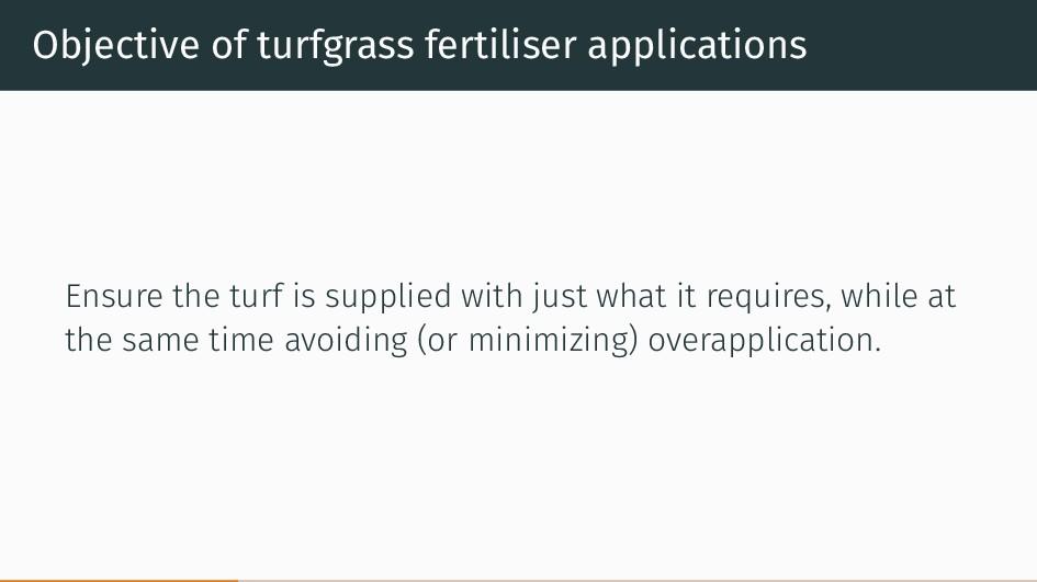 Objective of turfgrass fertiliser applications ...