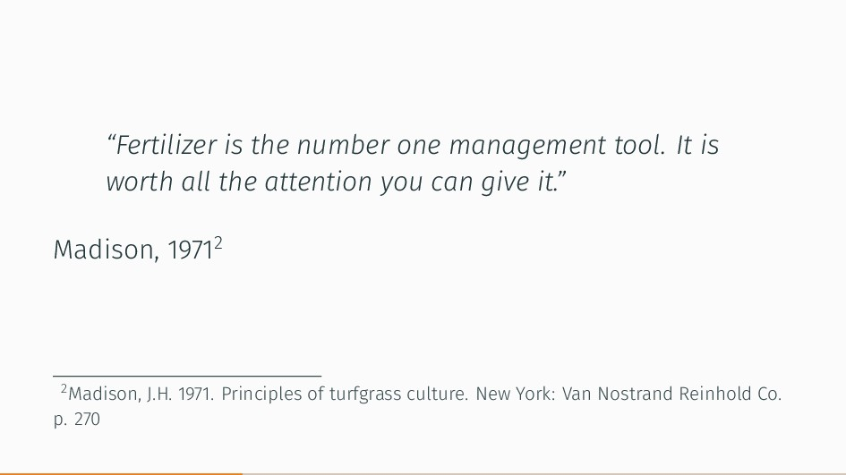 """Fertilizer is the number one management tool. ..."