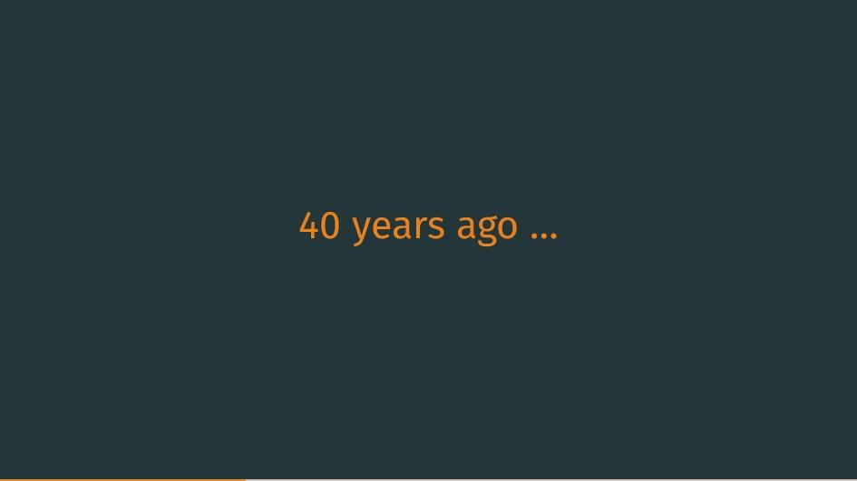40 years ago …