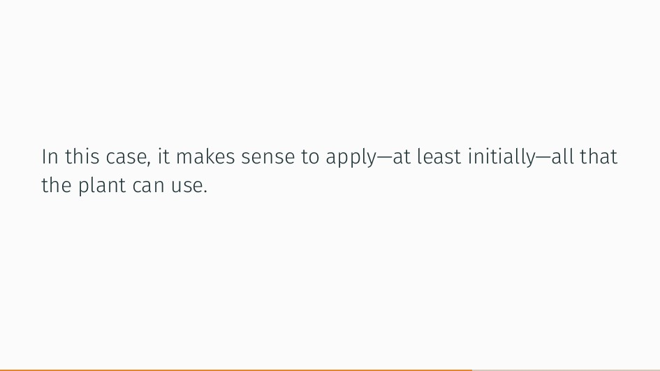 In this case, it makes sense to apply—at least ...