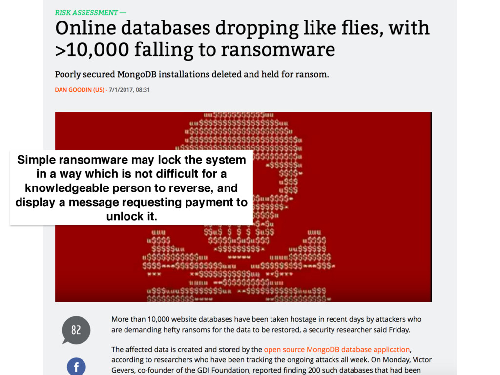 Simple ransomware may lock the system in a way ...