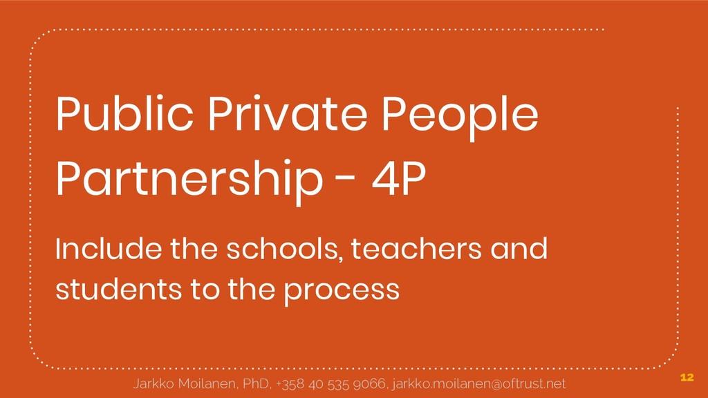 Public Private People Partnership - 4P Include ...