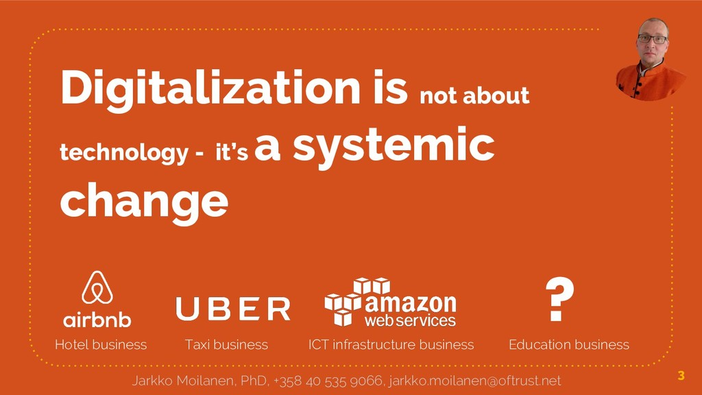Digitalization is not about technology - it's a...
