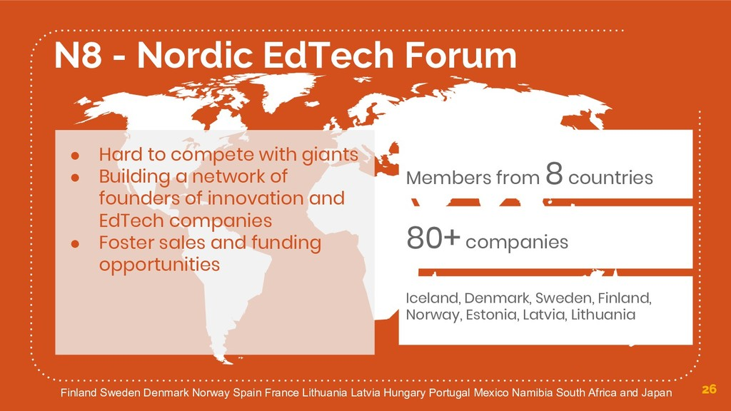 26 N8 - Nordic EdTech Forum ● Hard to compete w...