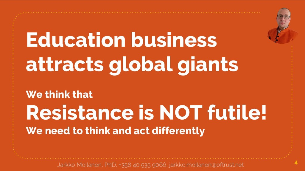 Education business attracts global giants We th...